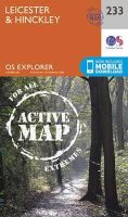 Ordnance Survey - Leicester and Hinckley (OS Explorer Active Map) - 9780319471050 - V9780319471050