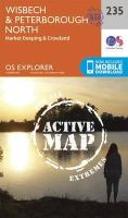 Ordnance Survey - Wisbech and Peterborough North (OS Explorer Active Map) - 9780319471074 - V9780319471074
