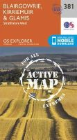 Ordnance Survey - Blairgowrie, Kirriemuir and Glamis (OS Explorer Active Map) - 9780319472477 - V9780319472477