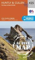 ORDNANCE SURVEY - Huntly and Cullen (OS Explorer Active Map) - 9780319472774 - V9780319472774