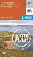 ORDNANCE SURVEY - Shetland - Mainland Central (OS Explorer Active Map) - 9780319473191 - V9780319473191