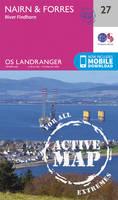ORDNANCE SURVEY - Nairn & Forres, River Findhorn (OS Landranger Active Map) - 9780319473504 - V9780319473504