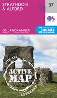 Ordnance Survey - Strathdon & Alford (OS Landranger Active Map) - 9780319473603 - V9780319473603