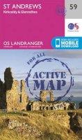 ORDNANCE SURVEY - St Andrews, Kirkcaldy & Glenrothes (OS Landranger Active Map) - 9780319473825 - V9780319473825