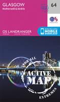 Ordnance Survey - Glasgow, Motherwell & Airdrie (OS Landranger Active Map) - 9780319473870 - V9780319473870