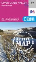 Ordnance Survey - Upper Clyde Valley, Biggar & Lanark (OS Landranger Active Map) - 9780319473955 - V9780319473955
