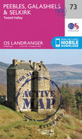 Ordnance Survey - Peebles, Galashiels & Selkirk, Tweed Valley (OS Landranger Active Map) - 9780319473962 - V9780319473962