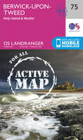 ORDNANCE SURVEY - Berwick-Upon-Tweed (OS Landranger Active Map) - 9780319473986 - V9780319473986