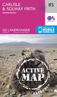 Ordnance Survey - Carlisle & Solway Firth, Gretna Green (OS Landranger Active Map) - 9780319474082 - V9780319474082