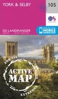ORDNANCE SURVEY - York & Selby (OS Landranger Active Map) - 9780319474280 - V9780319474280