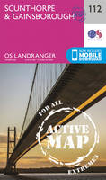 ORDNANCE SURVEY - Scunthorpe & Gainsborough (OS Landranger Active Map) - 9780319474358 - V9780319474358