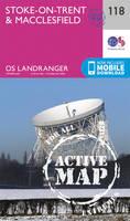 ORDNANCE SURVEY - Stoke-On-Trent & Macclesfield (OS Landranger Active Map) - 9780319474419 - V9780319474419
