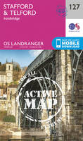 Ordnance Survey - Stafford & Telford, Ironbridge (OS Landranger Active Map) - 9780319474501 - V9780319474501