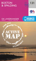 ORDNANCE SURVEY - Boston & Spalding (OS Landranger Active Map) - 9780319474549 - V9780319474549