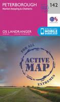 Ordnance Survey - Peterborough, Market Deeping & Chatteris (OS Landranger Active Map) - 9780319474655 - V9780319474655