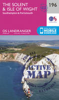 Ordnance Survey - The Solent & the Isle of Wight, Southampton & Portsmouth (OS Landranger Active Map) - 9780319475195 - V9780319475195