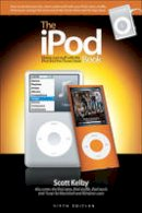 Kelby, Scott, White, Terry - The iPod Book: Doing Cool Stuff with the iPod and the iTunes Store - 9780321569356 - KOC0027258