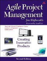 Jim Highsmith - Agile Project Management: Creating Innovative Products (2nd Edition) - 9780321658395 - V9780321658395