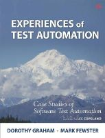 Graham, Dorothy; Fewster, Mark - Experiences of Test Automation - 9780321754066 - V9780321754066