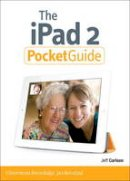 Carlson, Jeff - The iPad 2 Pocket Guide (Peachpit Pocket Guide) - 9780321775696 - KAK0002118