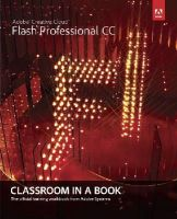 Adobe Creative Team, . - Adobe Flash Professional CC Classroom in a Book - 9780321927859 - V9780321927859