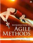 Ashmore, Sondra, Ph.D.; Runyan, Kristin - Introduction to Agile - 9780321929563 - V9780321929563