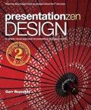 Reynolds, Garr - Presentation Zen Design - 9780321934154 - V9780321934154