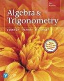 Beecher, Judith A., Penna, Judith A., Bittinger, Marvin L. - Algebra and Trigonometry (5th Edition) - 9780321969569 - V9780321969569