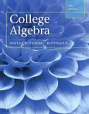Beecher, Judith A., Penna, Judith A., Bittinger, Marvin L. - College Algebra (5th Edition) - 9780321969576 - V9780321969576