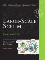 Larman, Craig, Vodde, Bas - Large-Scale Scrum: More with LeSS (Addison-Wesley Signature Series (Cohn)) - 9780321985712 - V9780321985712