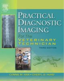 Han RVT, Connie M., Hurd RVT, Cheryl D. - Practical Diagnostic Imaging for the Veterinary Technician, 3e - 9780323025751 - V9780323025751