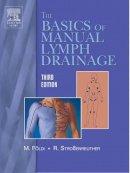 Földi, Michael, Strossenreuther, Roman - Foundations of Manual Lymph Drainage, 3e - 9780323030649 - V9780323030649