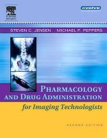 Jensen, Steven C.; Peppers, Michael P. - Pharmacology and Drug Administration for Imaging Technologists - 9780323030755 - V9780323030755