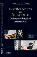 Evans DC  FACO  FICC, Ronald C. - Instant Access to Orthopedic Physical Assessment, 2e - 9780323045339 - V9780323045339
