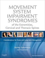 Sahrmann, Shirley - Movement System Impairment Syndromes of the Extremities, Cervical and Thoracic Spines - 9780323053426 - V9780323053426