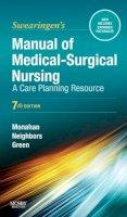 Monahan, Frances Donovan; Green, Carol; Neighbors, Marianne - Manual of Medical-Surgical Nursing - 9780323072540 - V9780323072540