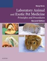 Margi Sirois - Laboratory Animal and Exotic Pet Medicine: Principles and Procedures, 2e - 9780323172998 - V9780323172998