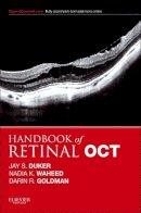 Duker, Jay S.; Waheed, Nadia K.; Goldman, Darin - Handbook of Retinal OCT: Optical Coherence Tomography - 9780323188845 - V9780323188845
