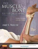 Muscolino DC, Joseph E. - The Muscle and Bone Palpation Manual with Trigger Points, Referral Patterns and Stretching, 2e - 9780323221962 - V9780323221962