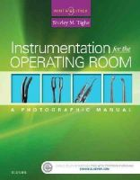 Tighe RN  BA, Shirley M. - Instrumentation for the Operating Room: A Photographic Manual, 9e - 9780323243155 - V9780323243155