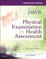 Jarvis PhD  APN  CNP, Carolyn - Laboratory Manual for Physical Examination & Health Assessment, 7e - 9780323265416 - V9780323265416