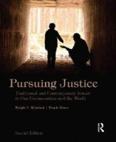 Weisheit, Ralph A., Morn, Frank - Pursuing Justice, Second Edition: Traditional and Contemporary Issues in Our Communities and the World - 9780323294591 - V9780323294591