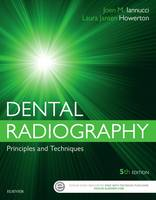 Iannucci DDS  MS, Joen, Howerton RDH  MS, Laura Jansen - Dental Radiography: Principles and Techniques, 5e - 9780323297424 - V9780323297424