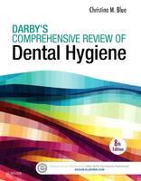 Blue BSDH  MS, Christine M - Darby's Comprehensive Review of Dental Hygiene, 8e - 9780323316712 - V9780323316712