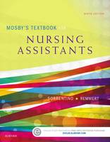 Sorrentino PhD  RN, Sheila A., Remmert MS  RN, Leighann - Mosby's Textbook for Nursing Assistants - Soft Cover Version, 9e - 9780323319744 - V9780323319744