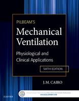 Cairo, J. M. - Pilbeam's Mechanical Ventilation - 9780323320092 - V9780323320092