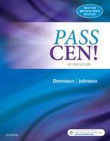 Dennison DNP  APRN  CCNS  CEN  CNE, Robin Donohoe, Johnson DNP  APRN  FNP-BC  CCRN  CEN  CFRN, Jill Suzette - PASS CEN!, 2e - 9780323321822 - V9780323321822