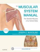 Muscolino DC, Joseph E. - The Muscular System Manual: The Skeletal Muscles of the Human Body, 4e - 9780323327701 - V9780323327701
