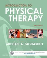Pagliarulo PT  EdD, Michael A. - Introduction to Physical Therapy, 5e - 9780323328357 - V9780323328357