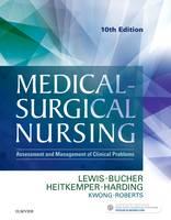 Lewis RN  PhD  FAAN, Sharon L., Bucher RN  PhD  CEN  CNE, Linda, Heitkemper RN  PhD  FAAN, Margaret M., Harding PhD  RN  CNE, Mariann M., Kwong DNP  M - Medical-Surgical Nursing: Assessment and Management of Clinical Problems, Single Volume, 10e - 9780323328524 - V9780323328524